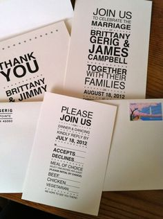 Wedding invites, RSVP card and Thank You cards. Love the simple, type-only design. Got a matching stamp for the return address and postage is something meaningful to us - D.C., where we will be living when we get married