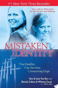 Mistaken Identity By Don Van Ryn, Susie Van Ryn, Whitney Cerak