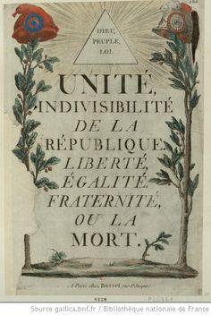 Unité, indivisibilité de la République. Liberté, égalité, fraternité, ou la mort : Dieu, peuple, loi : [estampe] / [non identifié] - 1