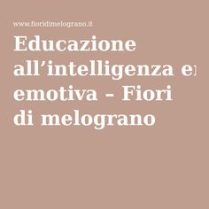 Educazione all'intelligenza emotiva – Fiori di melograno