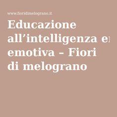 Educazione all'intelligenza emotiva – Fiori di melograno