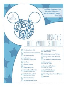 Unofficial checklist for Walt Disney World's Hollywood Studios. http://imdanielholt.tumblr.com/post/43700881418/series-of-posters-created-for-myself-and-fellow