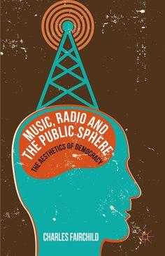Music, Radio and the Public Sphere book cover ©Palgrave Macmillan