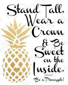 Stand Tall Wear A Crown Be Sweet On The Inside Pineapple Bedroom ArtPrintable