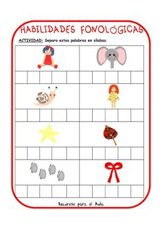 Centro Deusto de Psicopedagogía y Logopedia: CONCIENCIA FONOLÓGICA Spanish Activities, Disney Scrapbook, Word Work, Grade 1, Homeschool, Language, Classroom, Teacher, How To Plan