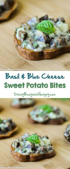 Basil and Blue Cheese Sweet Potato Bites - These appetizers are super ...