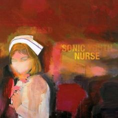 Sonic Youth - Sonic Nurse (2 LP)-Sealed-New Record on Vinyl Track Listing - Pattern Recognition - Unmade Bed - Dripping Dream - Kim Gordon And The Arthur Doyle Hand Cream - Stones - Dude Ranch Nurse -