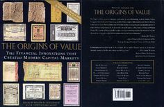 ORIGINS OF VALUE: THE FINANCIAL INNOVATION THAT CREATED MODERN CAPITAL MARKETS 2005