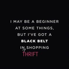 thrifting quote, thrift blog, thrift style #stylemethrifted