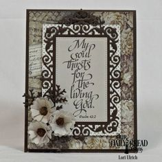 Our Daily Bread Designs Stamp Set: My Soul Thirsts, Our Daily Bread Designs Paper Collections: Vintage Ephemera,  Ephemera Essentials, Our Daily Bread Designs Custom Dies:Pretty Posies, Filigree Frames, Lovely Leaves, Pierced Rectangles