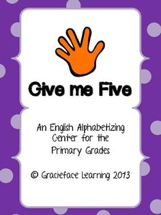 Give me Five English Literacy Alphabetizing Center