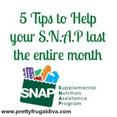 5 Tip to Help your S.N.A.P (Food Stamps) Last the Entire Month #frugal #savingmoney #coupons