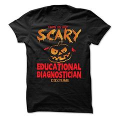 Halloween Costume for EDUCATIONAL-DIAGNOSTICIAN #Tshirt #style. HURRY:   => https://www.sunfrog.com/No-Category/Halloween-Costume-for-EDUCATIONAL-DIAGNOSTICIAN.html?id=60505