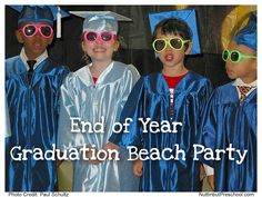 » End of Year Beach Party – Preschool Graduation Idea Nuttin' But Preschool