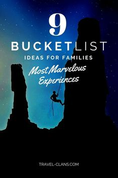 Do you have a travel bucket list? Discover The 9 most marvelous bucket list ideas for families. Ideas on where to travel, what to do, and things to experience.