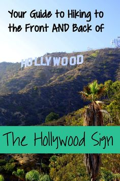 The Hollywood Sign is one of the most iconic attractions in Southern California. If you're looking for a good workout with rewarding views, consider hiking to the front or back of the sign. This guide will help you prepare for your adventure.