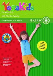 Gaiam's YogaKids Ages 3-6 DVD by Marsha Wenig:  20 poses accompanied by playful original songs. Kids build strength, coordination and focus as they imitate animals and trees. | WholeSoulYoga.com