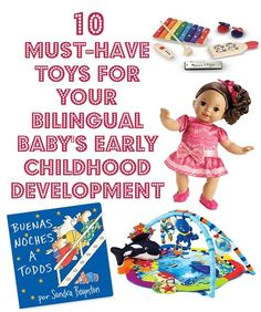Choosing the right toys matters: Smart #toys for the early years to help your baby's #bilingual brain.