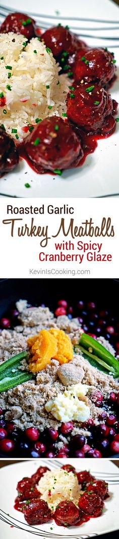 Roasted garlic Turkey Meatballs with Spicy Cranberry Glaze. www.keviniscooking.com