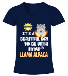"""# Beautiful Day With LLAMA ALPACA .  HOW TO ORDER:1. Select the style and color you want2. Click """"Buy it now""""3. Select size and quantity4. Enter shipping and billing information5. Done! Simple as that!TIPS: Buy 2 or more to save shipping cost!This is printable if you purchase only one piece. so don't worry, you will get yours.Guaranteed safe and secure checkout via: Paypal   VISA   MASTERCARD."""