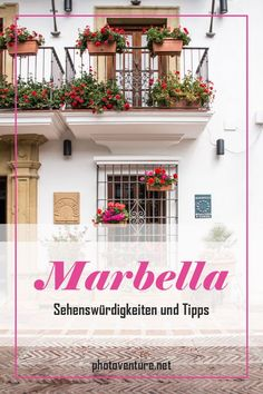Marbella in Andalusien: Lohnt sich eine Reise in die Stadt an der Costa del Sol? Tipps für Yachthafen, Altstadt und Architektur. Malaga, Madrid, Road Trip Europe, Seville Spain, Summer Girls, Post, Travel Guide, Terrace, Hotels