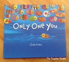 """Only One You, by Linda Kranz. A book I read to my class every year on the first day of school :) """"There's only one you in this great big world. Make it a better place. Only One You Book, The Book, Best Graduation Gifts, Grad Gifts, Graduation Book Ideas, Kindergarten Graduation, Kindergarten Art, Leader In Me, Preschool Books"""