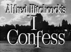 I Confess (1953)  movie title
