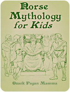 Norse Mythology for Kids Whether you're a Heathen, Ásatrúar, or ADF Druid with a Norse hearth culture, I hope you find this guide to teaching kids Norse mythology helpful in some way. My first exposure to Norse mytholog Norse Mythology for Kids Norse Mythology Names, Viking Symbols, Viking Runes, Viking Books, Mayan Symbols, Egyptian Symbols, Ancient Symbols, Norse Pagan, Old Norse