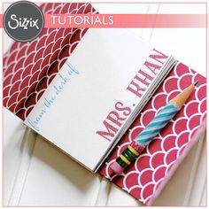 Sizzix Tutorial | Notepad Holder by Jessica Roe