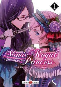 Mimic Royal Princess, tomes 1 à 3 - U. Yukihiro, Z. Royal Princess, Manga News, Guy, Online Anime, Happy Boy, Manga Covers, Light Novel, Shoujo, Asian Art