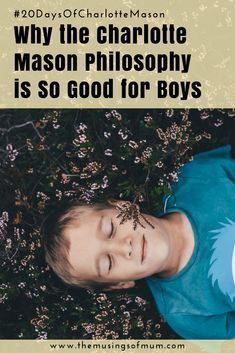 Why the Charlotte Mason Philosophy is So Good for Boys