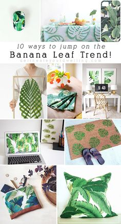 10 EASY and fun ways to jump on the Banana Leaf Trend! Delineateyourdwelling.com