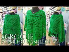 Poncho De Crochê Fashion - Henrique Silva TV - YouTube