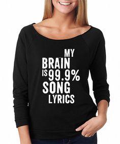 Black 'My Brain Is 99.9% Song Lyrics' Raglan Tee #zulily #zulilyfinds
