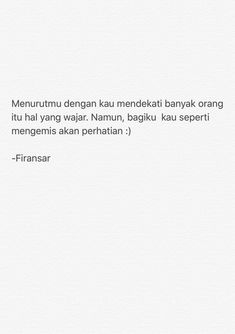 Story Quotes, Mood Quotes, Daily Quotes, True Quotes, Best Quotes, Poetry Quotes, Qoutes, Feeling Hurt Quotes, Cinta Quotes