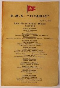 Copy of the menu of an infamous meal; R.M.S. Titanic..follow to the site you'll love it!