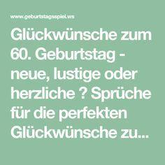 Gluckwunsche Zum 60 Geburtstag Neue Lustige Oder Herzliche