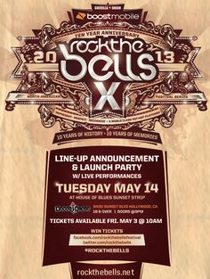074c05c3de14 ROCK THE BELLS X 2013 LINE UP ANNOUNCEMENT   LAUNCH PARTY May 14   House of  Blues Sunset Strip Tickets available May 3   10am PST www.rockthebells.net    ...