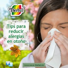 Los constantes cambios de temperatura, así como la presencia de humedad y polen benefician a las alergias en otoño, por lo que las personas deben tener mejores cuidados para reducir los malestares.  http://www.therbal.mx/sanamente/tips-para-reducir-alergias-en-otono.php