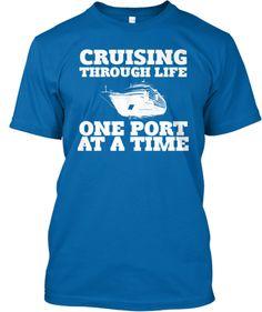 Cruising Through Life! | Teespring