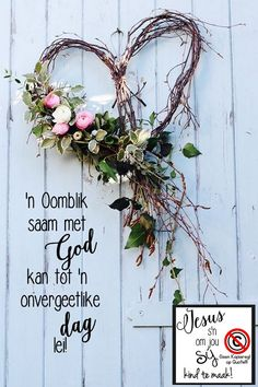 Christelike Boodskappies: 'n Oomblik saam met GOD lei tot 'n GOEIE DAG! Good Morning Greetings, Good Morning Good Night, Good Morning Wishes, Aniversary Wishes, Happy Anniversary Wishes, Good Day Quotes, Good Morning Quotes, Sympathy Quotes, Afrikaanse Quotes