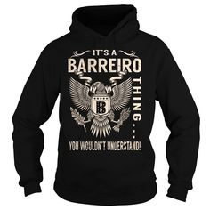 Its a BARREIRO Thing You Wouldnt Understand - Last Name, Surname T-Shirt (Eagle)