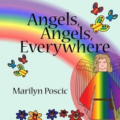 Angels, Angels, Everywhere is a story and activity book that explains Angels and their interactions with us in simple terms that your child can understand. It allows you as the caregiver to discuss with your child, ages 2 to 8 years, how Angels are here to help them and love them. https://www.amazon.com/Angels-Everywhere-Marilyn-Poscic/dp/1517179114/ref=sr_1_1?s=books&ie=UTF8&qid=1478729766&sr=1-1