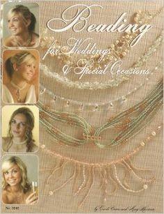 Beading For Weddings & More (Design Originals): Mary Harrison, Candi Evans: 9781574212648: Amazon.com: Books