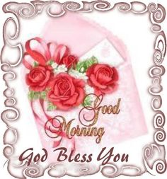 good bless morning pictures - Google Search