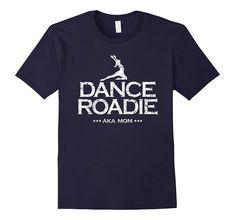 T Shirts With Sayings, Mom Shirts, Funny Shirts, Dance Team Shirts, Team Mom, Spirit Wear, Dance Moms, Mom Humor, Mom Funny