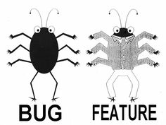 bug feature