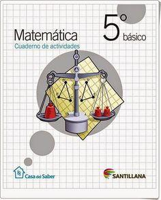 Cuaderno de actividades de Matemáticas para 5º de Primaria, de la Editorial Santillana en Chile.