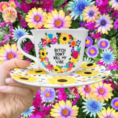 Bitch Don't Kill My Vibe Teacup handmade by The Quirky Cup Collective