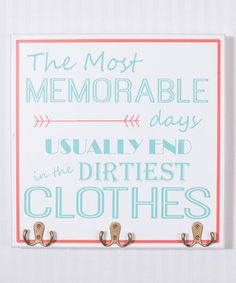 Another great find on #zulily! Blue & Red 'The Most Memorable Days' Laundry Room Wall Hook Sign #zulilyfinds
